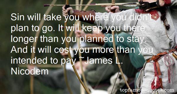 James L. Nicodem Quotes