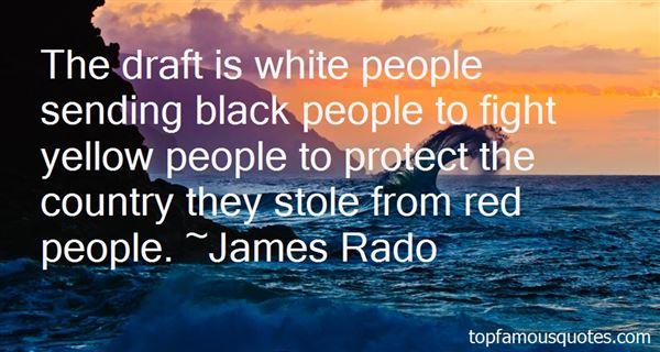 James Rado Quotes