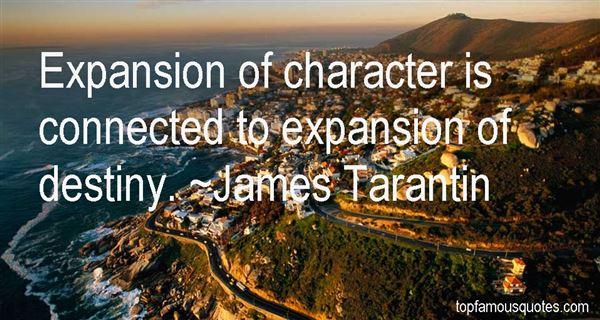James Tarantin Quotes