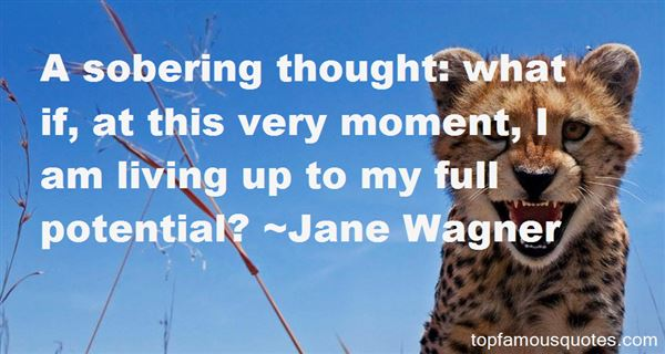 Jane Wagner Quotes