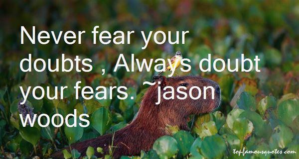 Jason Woods Quotes