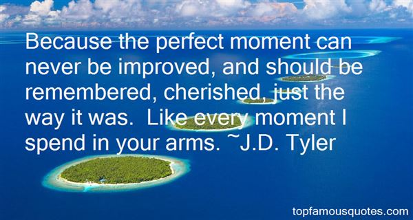 J.D. Tyler Quotes