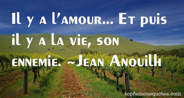 Jean Anouilh Quotes
