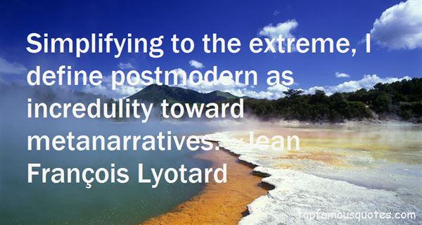 Jean François Lyotard Quotes