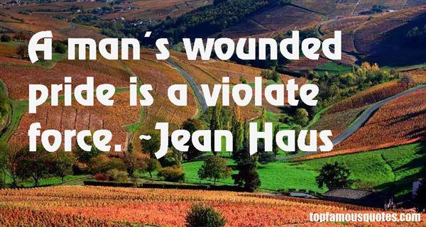 Jean Haus Quotes