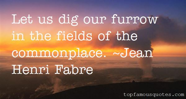 Jean Henri Fabre Quotes