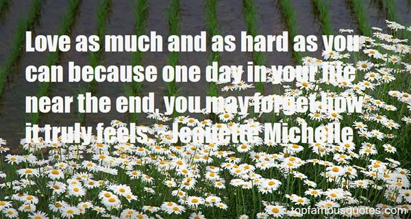 Jeanette Michelle Quotes