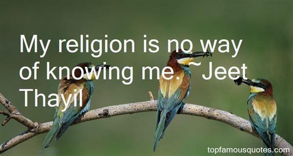 Jeet Thayil Quotes