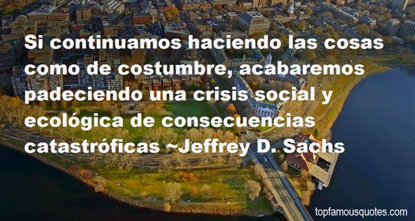 Jeffrey D. Sachs Quotes