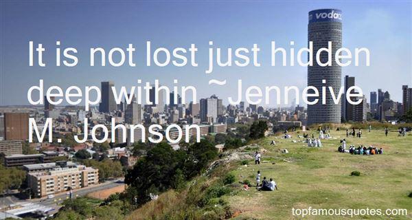 Jenneive M. Johnson Quotes