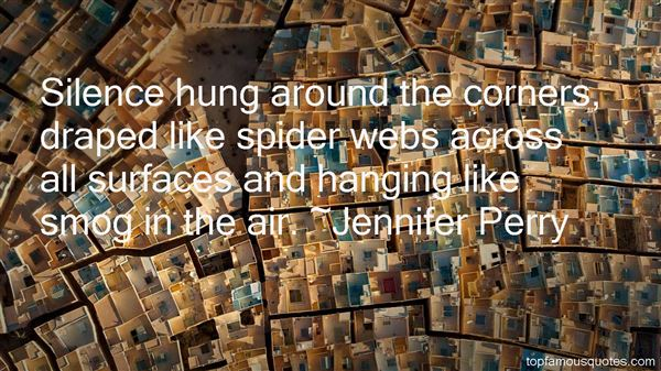 Jennifer Perry Quotes