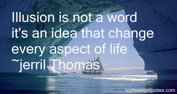 Jerril Thomas Quotes