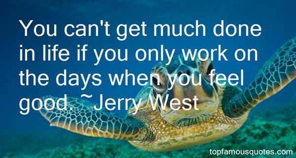 Jerry West Quotes