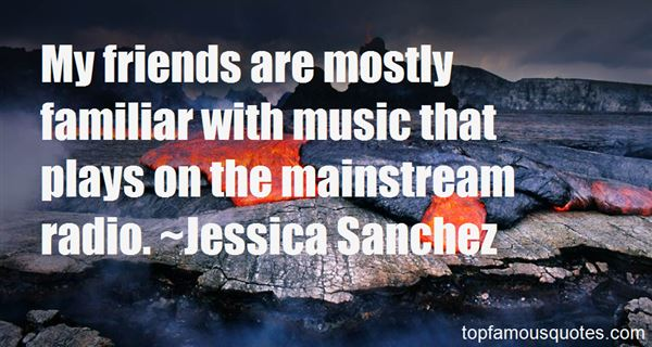 Jessica Sanchez Quotes