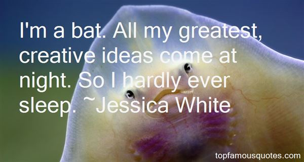 Jessica White Quotes