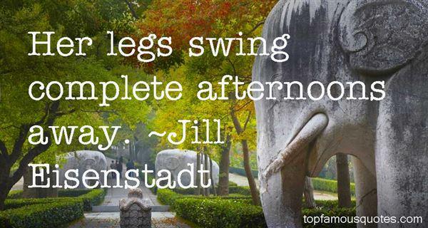 Jill Eisenstadt Quotes