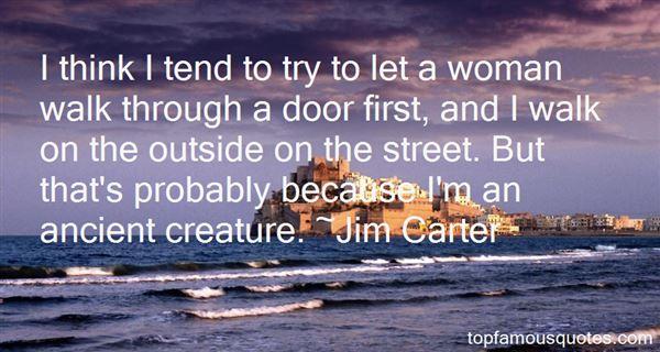 Jim Carter Quotes