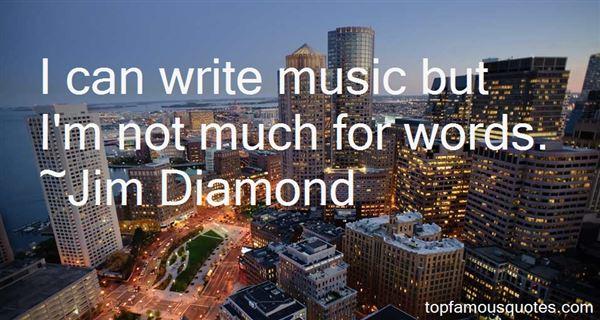 Jim Diamond Quotes