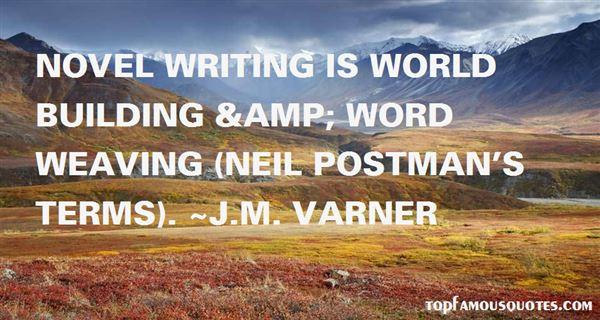 J.M. Varner Quotes
