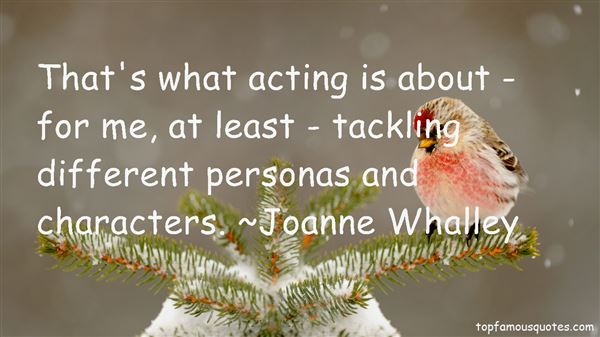 Joanne Whalley Quotes