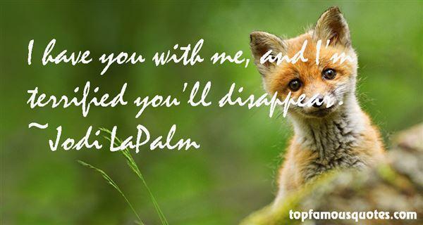 Jodi LaPalm Quotes