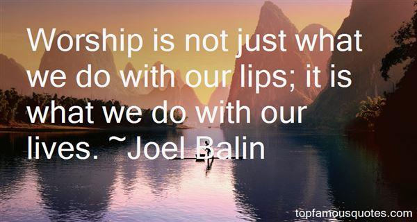 Joel Balin Quotes