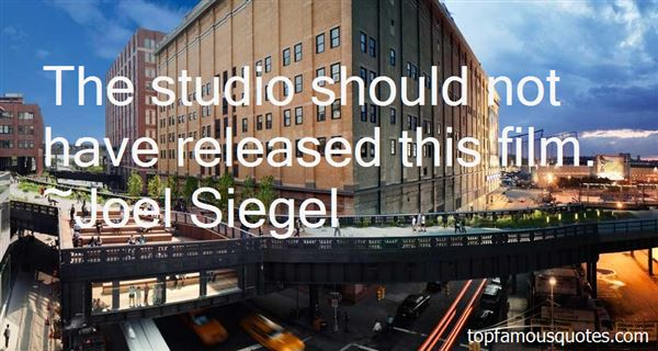 Joel Siegel Quotes