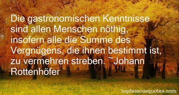 Johann Rottenhöfer Quotes