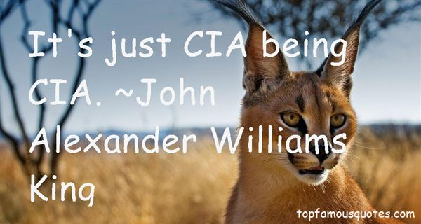 John Alexander Williams King Quotes
