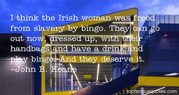 John B. Keane Quotes
