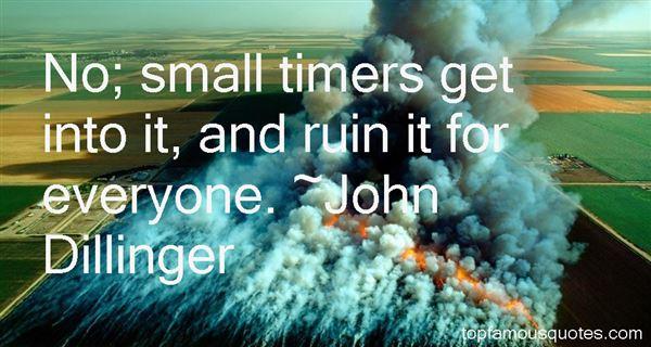 John Dillinger Quotes