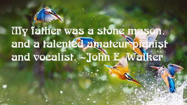 John E. Walker Quotes