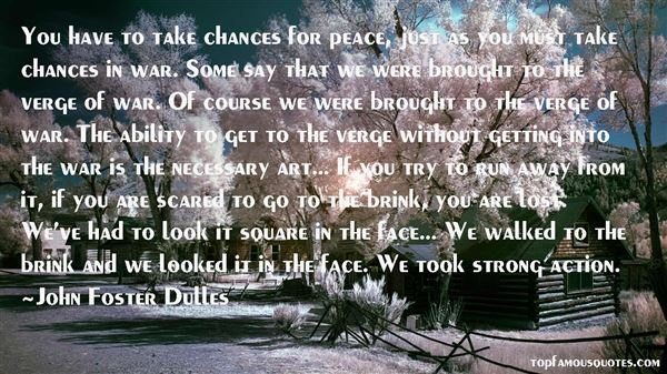 John Foster Dulles Quotes