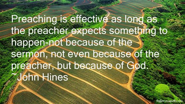 John Hines Quotes