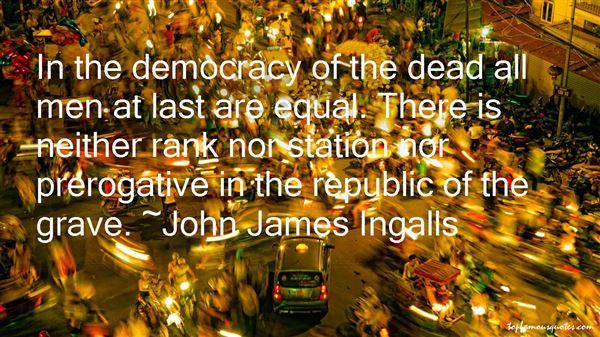 John James Ingalls Quotes