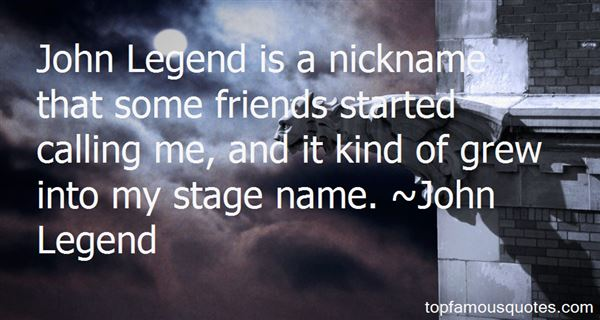 John Legend quotes: top famous quotes and sayings by John ...