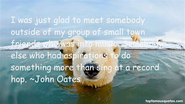 John Oates Quotes