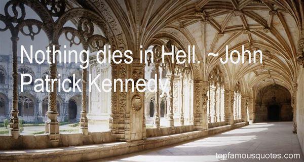 John Patrick Kennedy Quotes