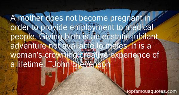 John Stevenson Quotes