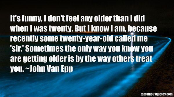 John Van Epp Quotes