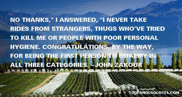 John Zakour Quotes