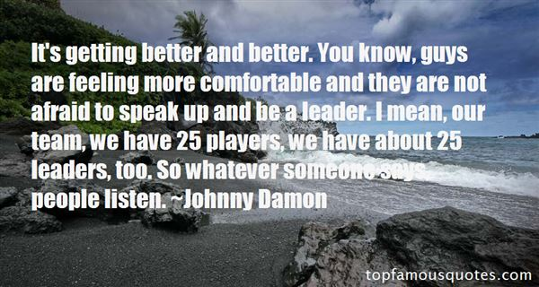 Johnny Damon Quotes