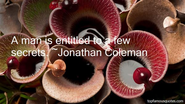 Jonathan Coleman Quotes