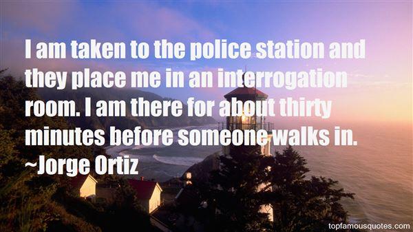 Jorge Ortiz Quotes