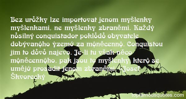Josef Škvorecký Quotes