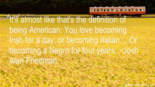 Josh Alan Friedman Quotes