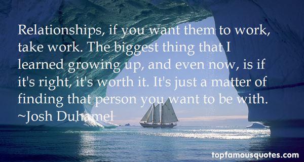 Josh Duhamel Quotes