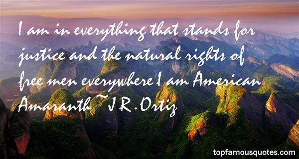 J.R. Ortiz Quotes