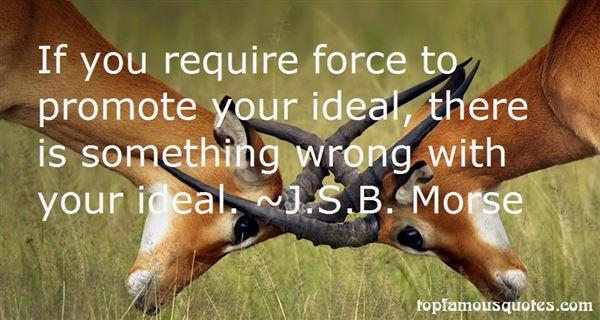 J.S.B. Morse Quotes