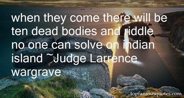 Judge Larrence Wargrave Quotes